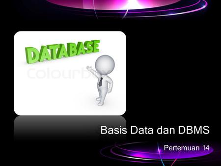 Basis Data dan DBMS Pertemuan 14.