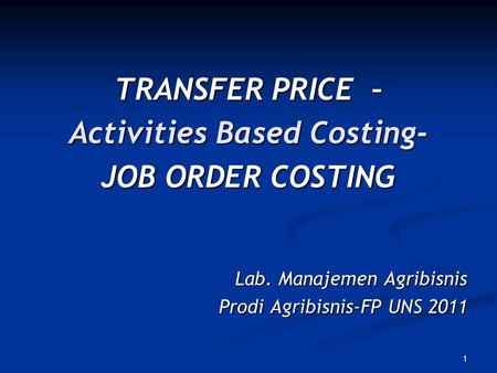 Activities Based Costing-