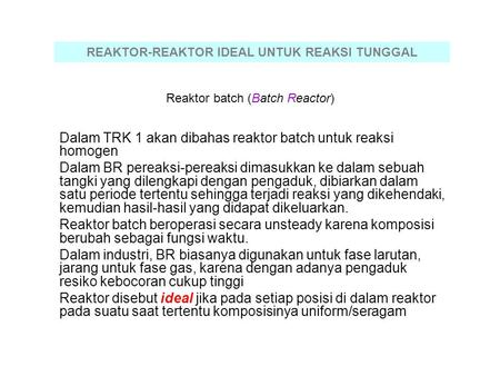 Reaktor batch (Batch Reactor)