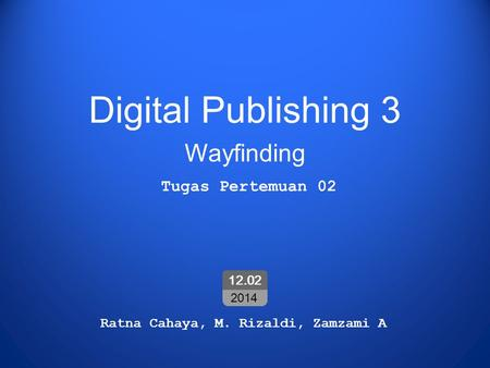 Digital Publishing 3 Wayfinding Tugas Pertemuan 02