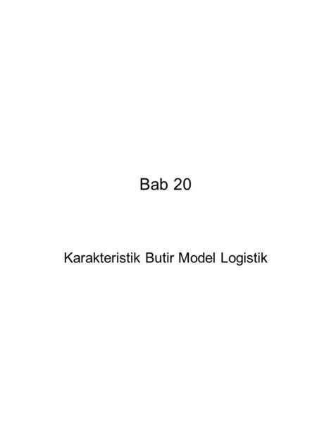 Karakteristik Butir Model Logistik