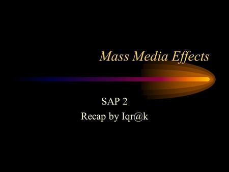 "Mass Media Effects SAP 2 Recap by ""The Invation of Mars"" 30 Oktober 1938; kepanikan 1 juta warga AS karena siaran radio yang menggambarkan serangan."
