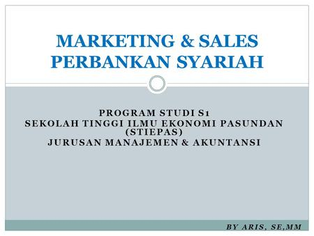 MARKETING & SALES PERBANKAN SYARIAH
