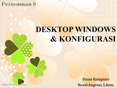 DESKTOP WINDOWS & KONFIGURASI