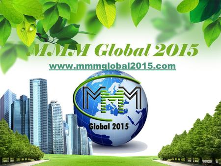 MMM Global 2015 www.mmmglobal2015.com www.mmmglobal2015.com.