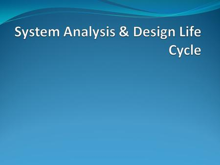 PENGERTIAN ANALSIS DAN PERENCANAAN SISTEM Analysis : Mendefinisikan masalah From Requirements to Specification Design : Memecahkan Masalah From Specification.