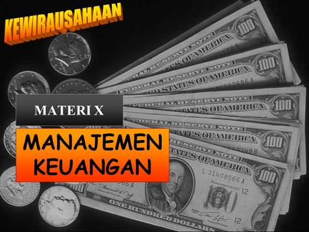 MATERI X MANAJEMEN KEUANGAN. Basic Financial Statement  Statement of Operational (Income Statement – Laporan Rugi Laba).  Balance Sheet (Neraca). 