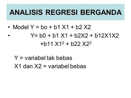 ANALISIS REGRESI BERGANDA