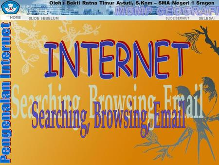 Searching, Browsing, Email INTERNET Searching, Browsing, Email.