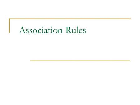 Association Rules.