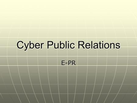 Cyber Public Relations