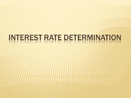 Interest rate determination