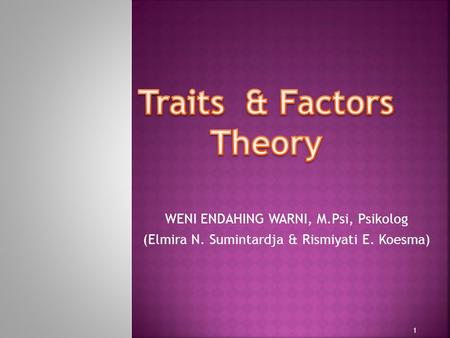 Traits & Factors Theory