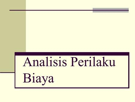 Analisis Perilaku Biaya. To accompany Cost Accounting 12e, by Horngren/Datar/Foster. Copyright © 2006 by Pearson Education. All rights reserved. 10-2.