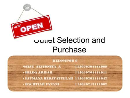 Outlet Selection and Purchase