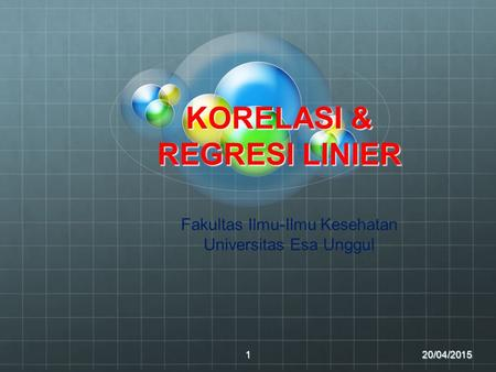 KORELASI & REGRESI LINIER