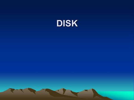 DISK. DISK HARDWARE Beberapa Jenis Disk : –Magnetic Disk –RAID –CD-ROM –CD-Recordable –CD-Rewriteable –DVD.
