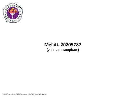 Melati. 20205787 (viii + 25 + Lampiran ) for further detail, please visit