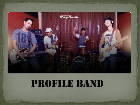 PROFILE BAND.