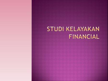 Studi kelayakan financial