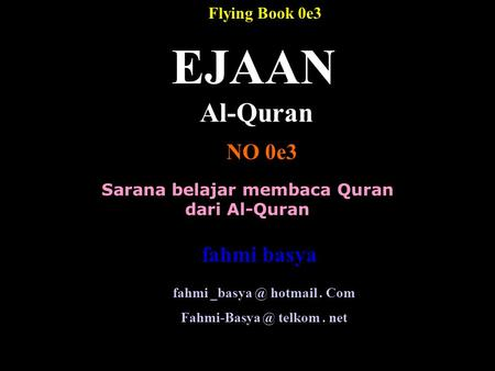 EJAAN Al-Quran NO 0e3 fahmi basya Flying Book 0e3