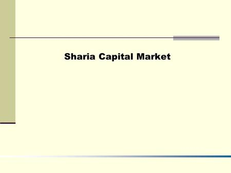 Sharia Capital Market.