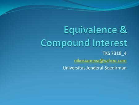 Equivalence & Compound Interest