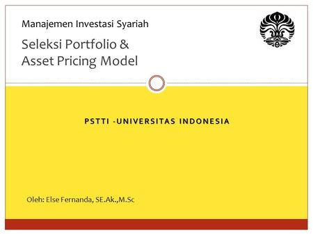 Seleksi Portfolio & Asset Pricing Model