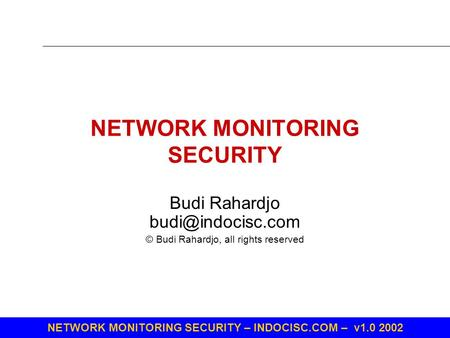 NETWORK MONITORING SECURITY