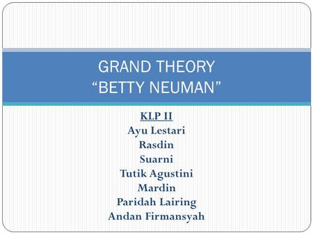 "GRAND THEORY ""BETTY NEUMAN"""