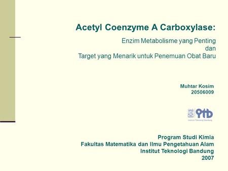 Acetyl Coenzyme A Carboxylase: