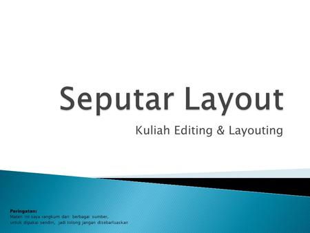 Kuliah Editing & Layouting