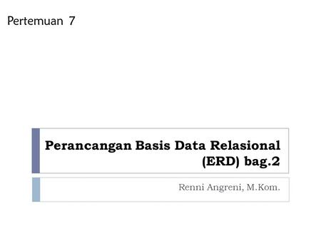 Perancangan Basis Data Relasional (ERD) bag.2