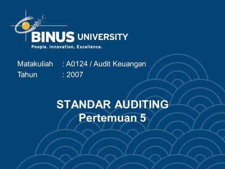 STANDAR AUDITING Pertemuan 5