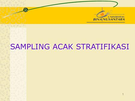 SAMPLING ACAK STRATIFIKASI