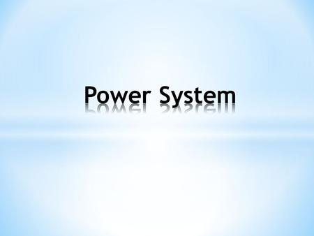 Power System.