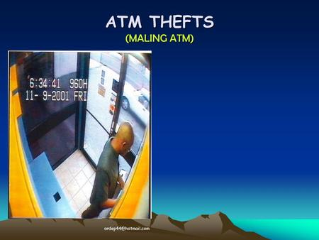 "ATM THEFTS (MALING ATM) ‏ What he really is doing is placing a trap in the ATM machine to ""capture"" the next user card. Sebenarnya."