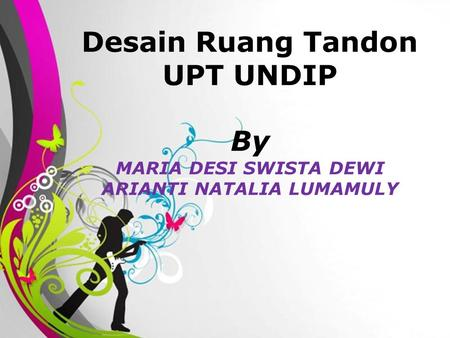 Free Powerpoint TemplatesPage 1Free Powerpoint Templates Desain Ruang Tandon UPT UNDIP By MARIA DESI SWISTA DEWI ARIANTI NATALIA LUMAMULY.