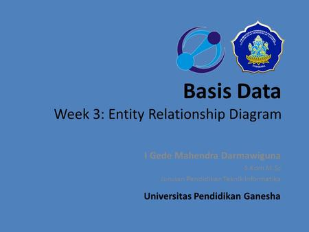 Basis Data Week 3: Entity Relationship Diagram