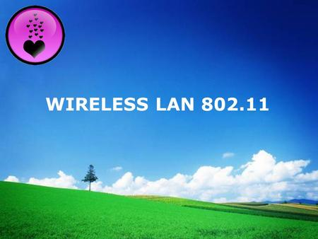 WIRELESS LAN 802.11.
