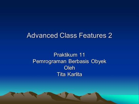 Advanced Class Features 2