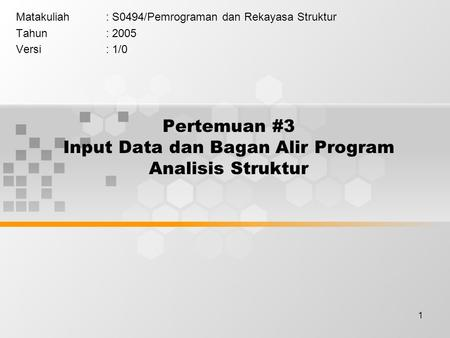 Pertemuan #3 Input Data dan Bagan Alir Program Analisis Struktur