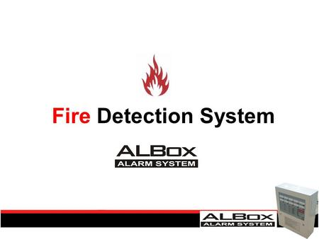 Fire Detection System. Ringkasan Fire Detection Systems 1.Pengertian Fire detection systems. 2.Pengelompokan jenis Fire alarm berdasarkan luas area pemasangan.