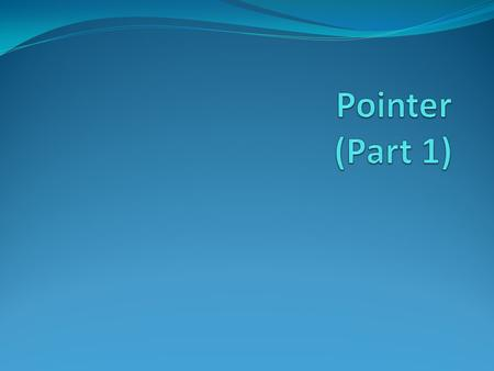 Pointer (Part 1).