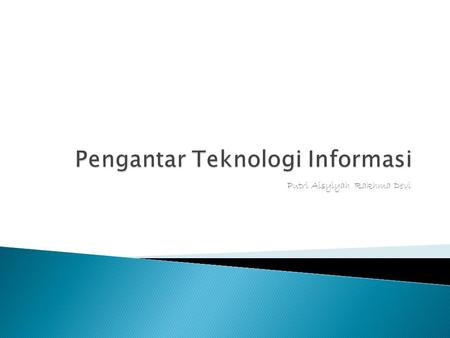 Putri Aisyiyah Rakhma Devi.  Supercomputer  Mainframe  Workstation  Microcomputer.