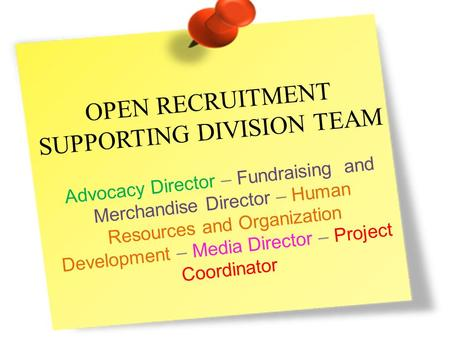 OPEN RECRUITMENT SUPPORTING DIVISION TEAM