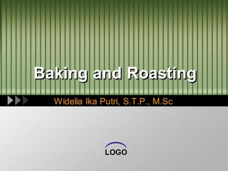 LOGO Baking and Roasting Widelia Ika Putri, S.T.P., M.Sc.