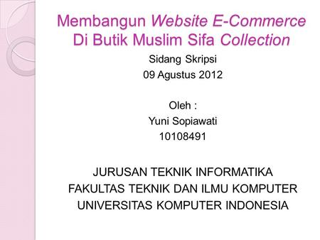Membangun Website E-Commerce Di Butik Muslim Sifa Collection
