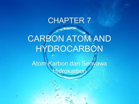 CARBON ATOM AND HYDROCARBON