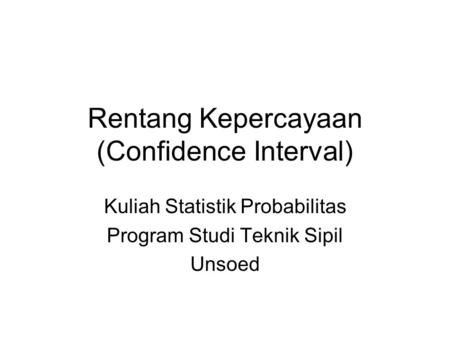 Rentang Kepercayaan (Confidence Interval)